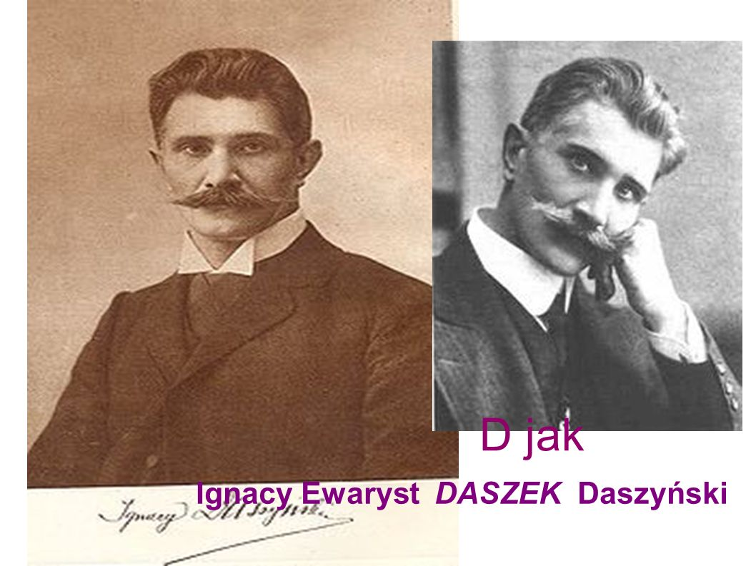 D jak Ignacy Ewaryst DASZEK Daszyński D jak Daszyński Ignacy