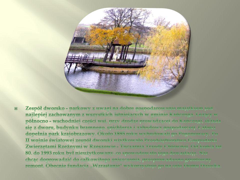 Zespół dworsko - parkowy z uwagi na dobre gospodarowanie majątkiem jest najlepiej zachowanym z wszystkich istniejących w gminie Kańczuga.