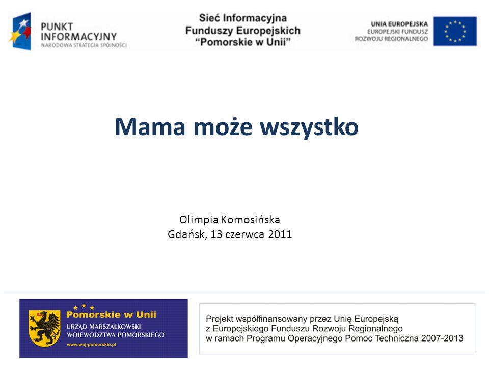 Mama może wszystko Olimpia Komosińska Gdańsk, 13 czerwca 2011