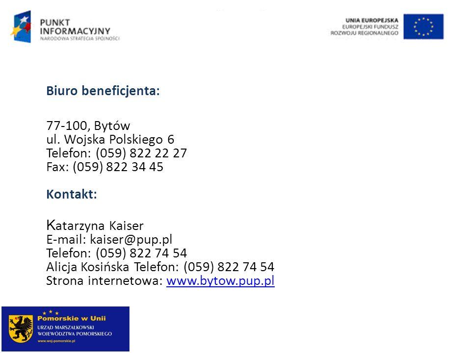 Biuro beneficjenta: 77-100, Bytów ul