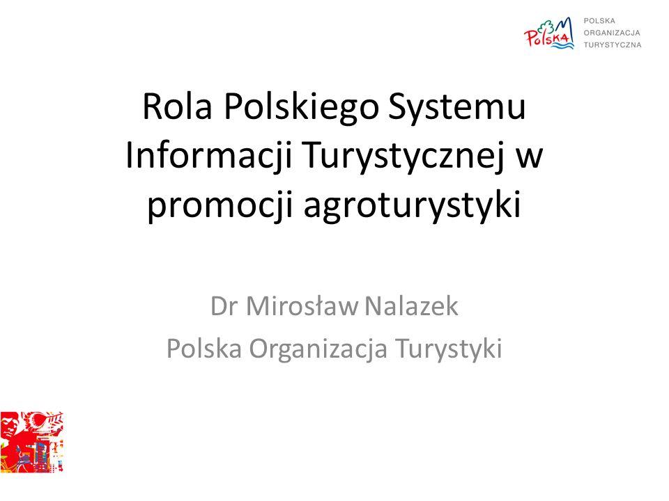 Dr Mirosław Nalazek Polska Organizacja Turystyki