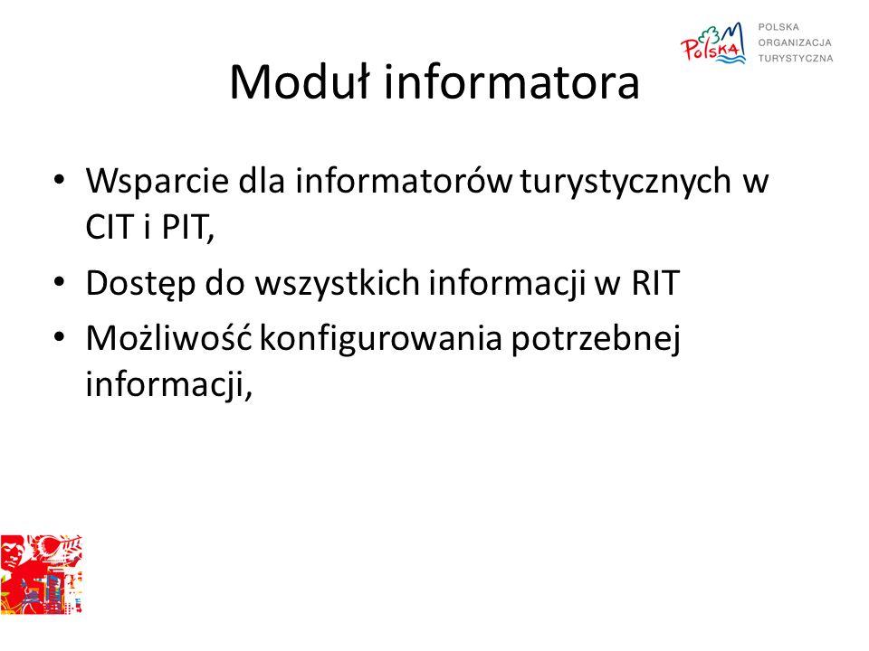 Moduł informatora Wsparcie dla informatorów turystycznych w CIT i PIT,