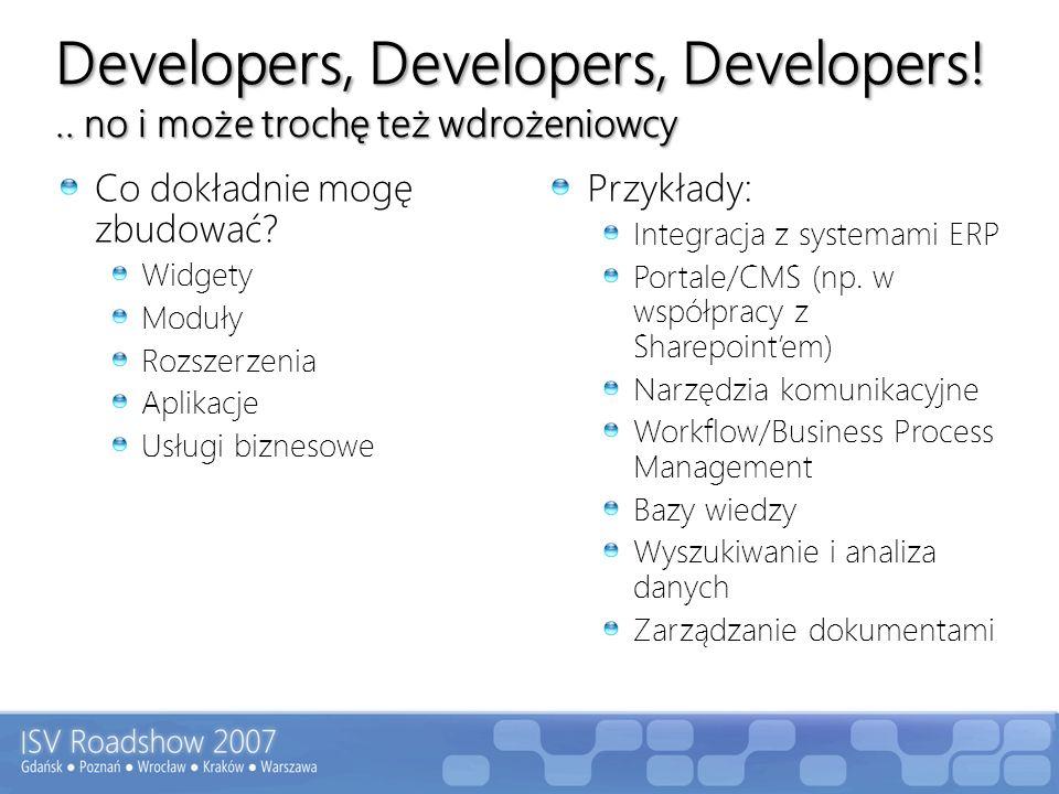 Developers, Developers, Developers! .. no i może trochę też wdrożeniowcy