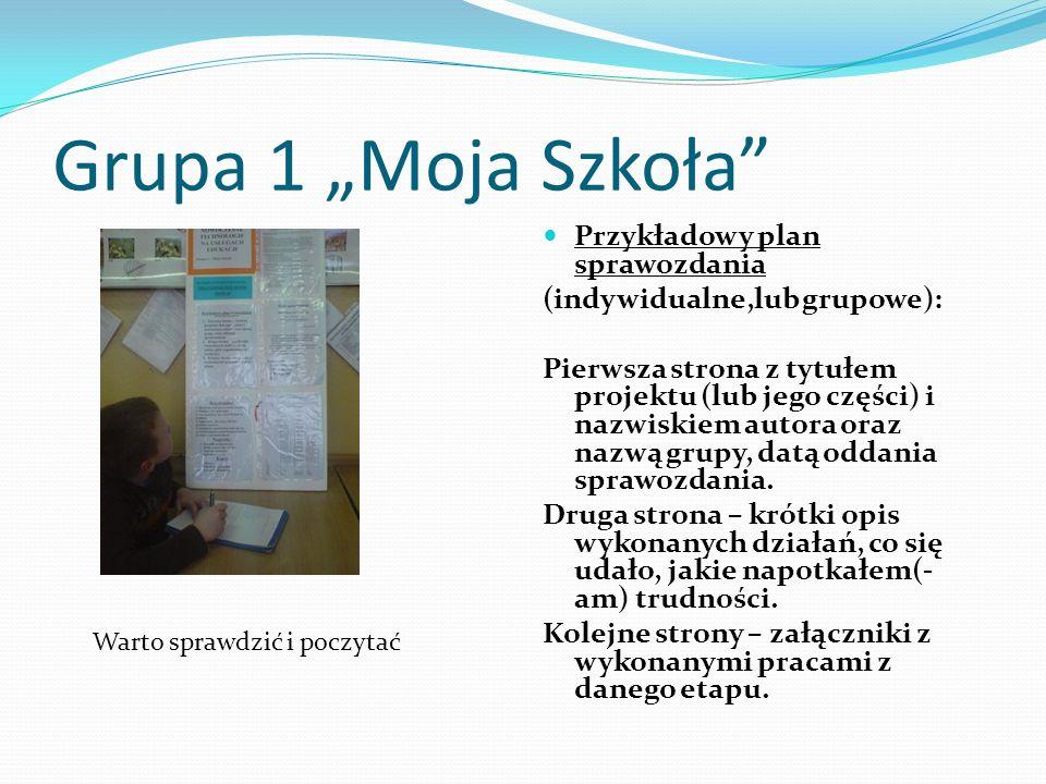 """Grupa 1 """"Moja Szkoła Przykładowy plan sprawozdania"""