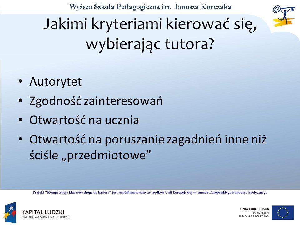 Jakimi kryteriami kierować się, wybierając tutora