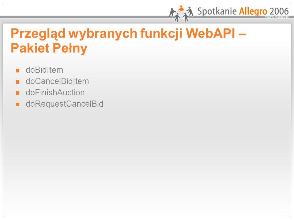 Przegląd wybranych funkcji WebAPI – Pakiet Pełny