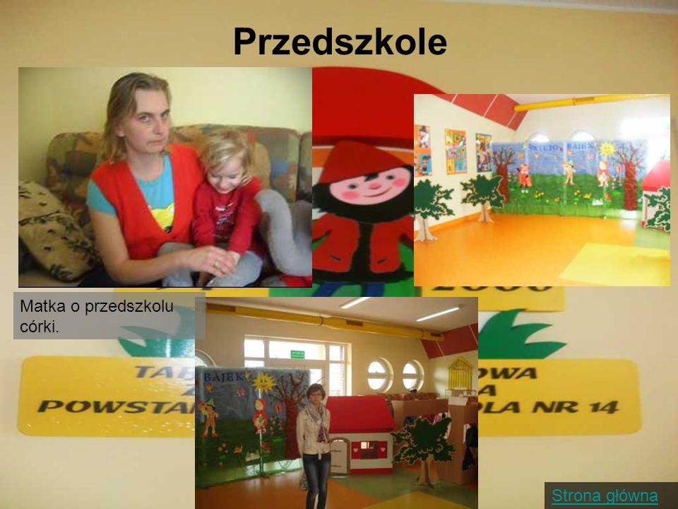 Przedszkole Matka o przedszkolu córki.