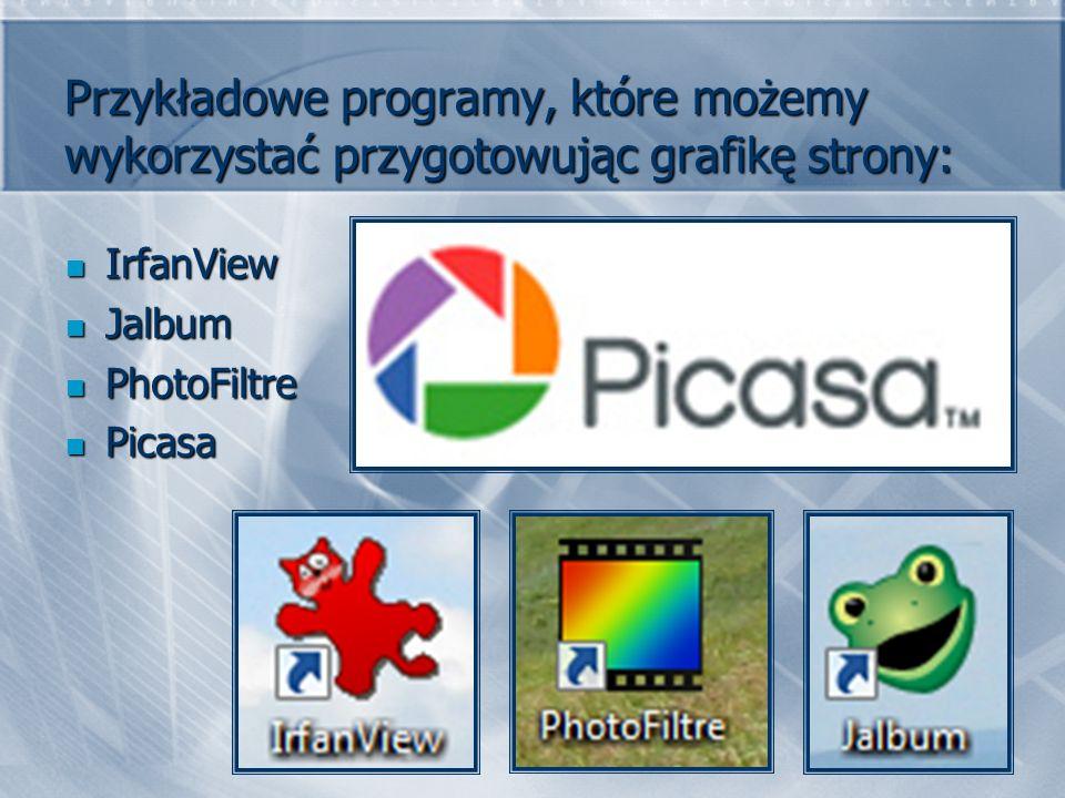 Przykładowe programy, które możemy wykorzystać przygotowując grafikę strony: