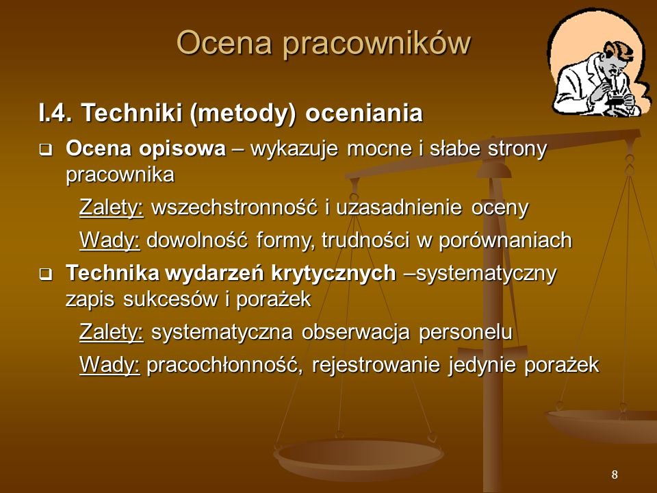 Ocena pracowników I.4. Techniki (metody) oceniania