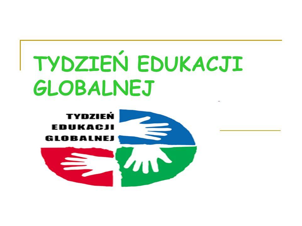 TYDZIEŃ EDUKACJI GLOBALNEJ