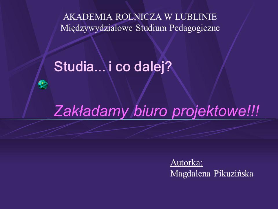 Zakładamy biuro projektowe!!!