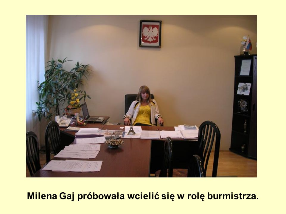 Milena Gaj próbowała wcielić się w rolę burmistrza.