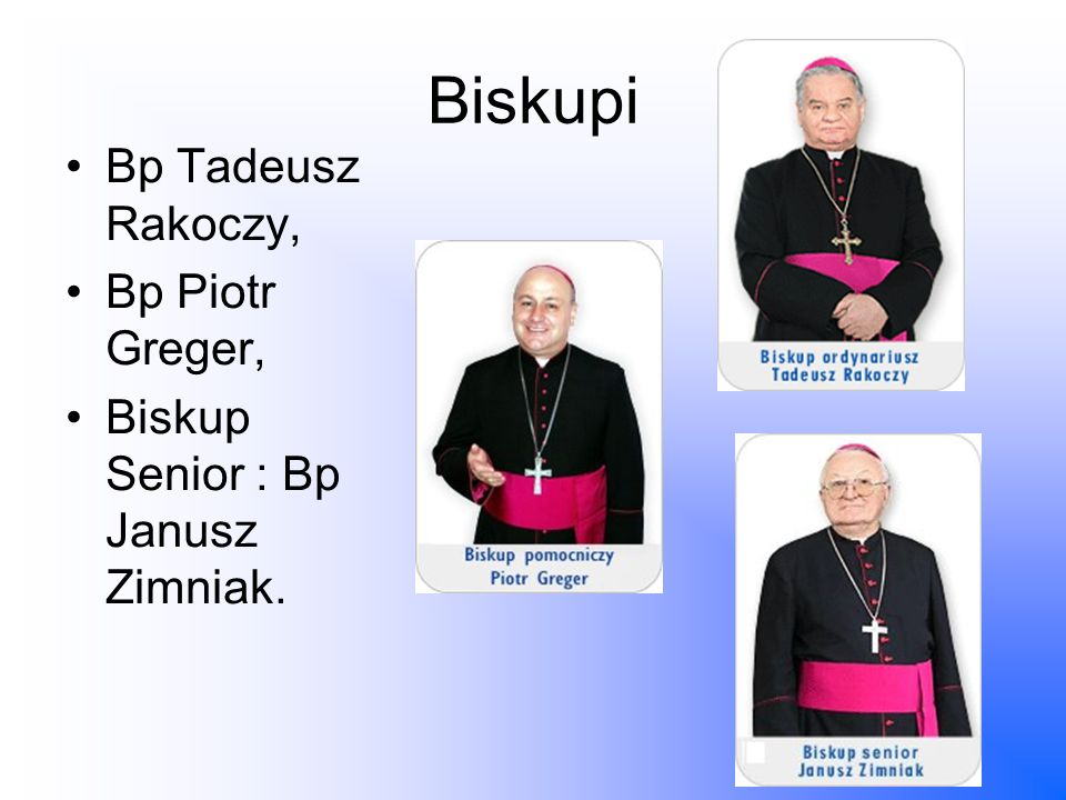 Biskupi Bp Tadeusz Rakoczy, Bp Piotr Greger,