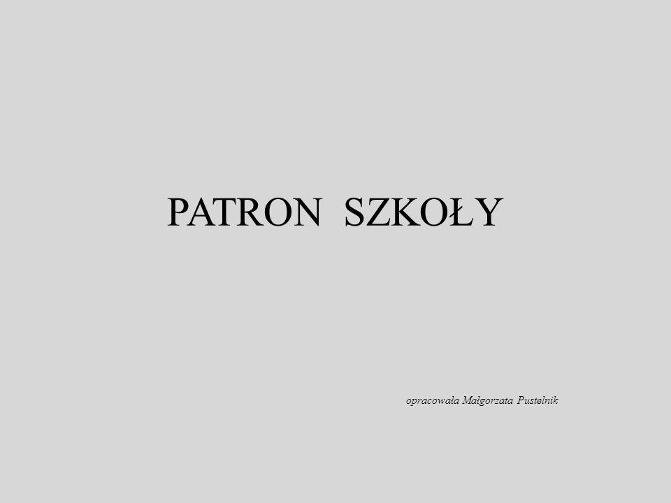 opracowała Małgorzata Pustelnik