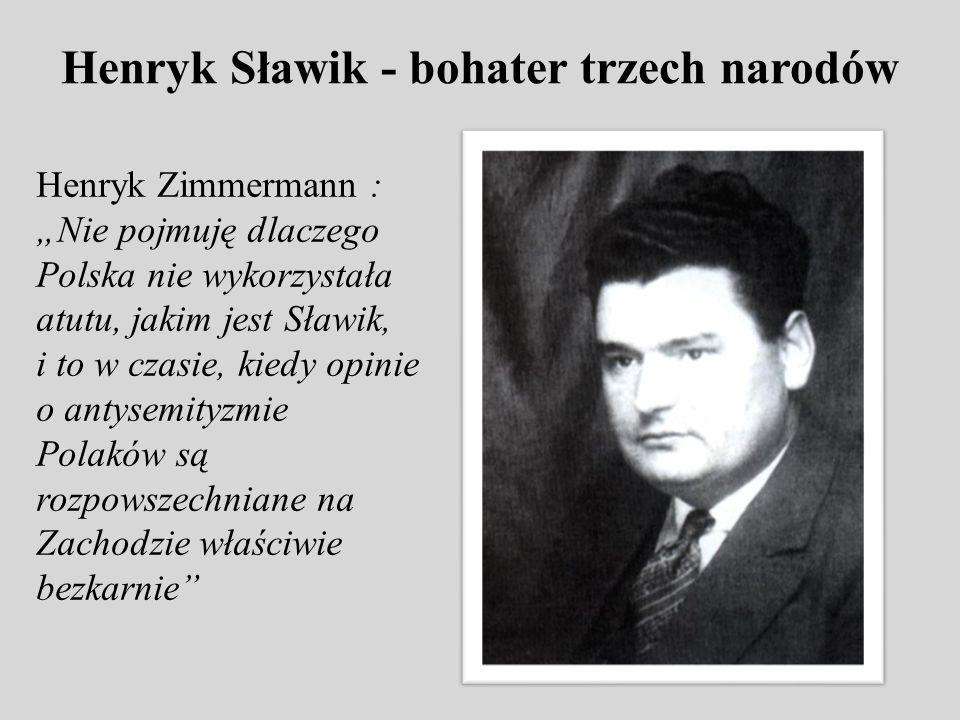 Henryk Sławik - bohater trzech narodów