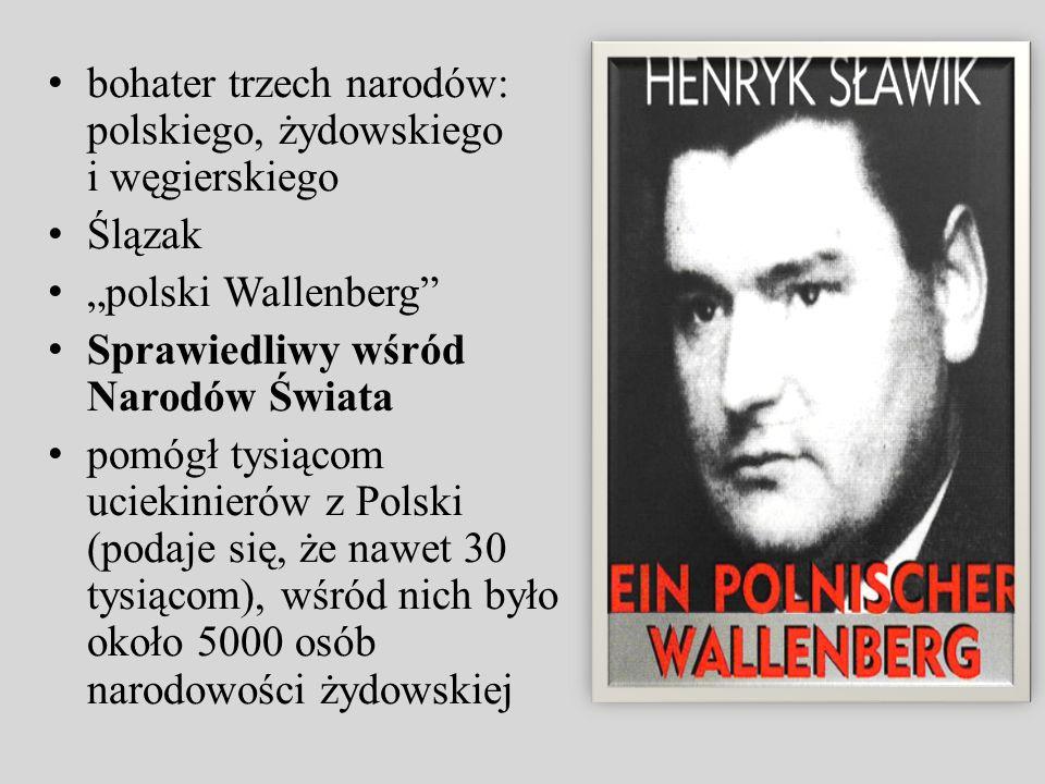 bohater trzech narodów: polskiego, żydowskiego i węgierskiego
