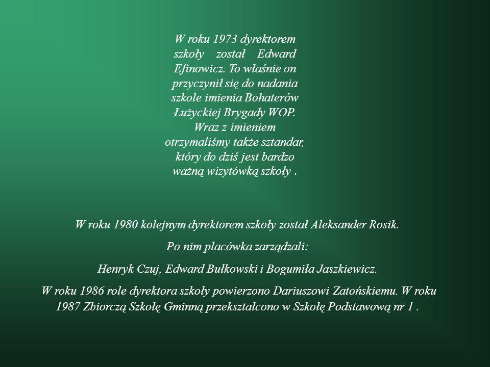 W roku 1980 kolejnym dyrektorem szkoły został Aleksander Rosik.