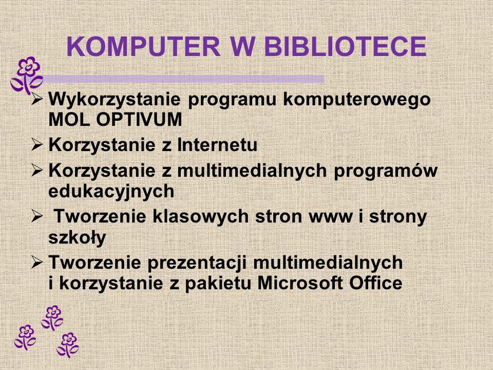 KOMPUTER W BIBLIOTECE Wykorzystanie programu komputerowego MOL OPTIVUM