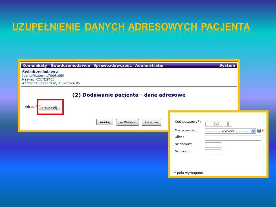 Uzupełnienie danych adresowych pacjenta