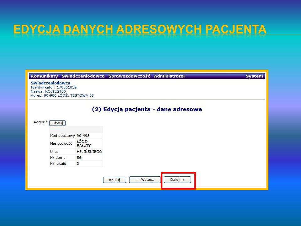 Edycja danych adresowych pacjenta