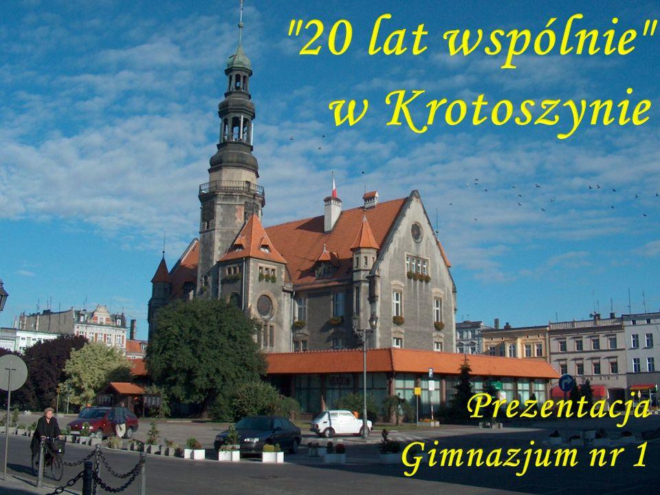 20 lat wspólnie w Krotoszynie Prezentacja Gimnazjum nr 1