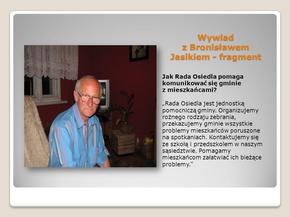 Wywiad z Bronisławem Jasikiem - fragment