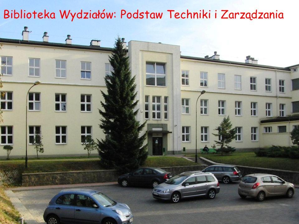 Biblioteka Wydziałów: Podstaw Techniki i Zarządzania