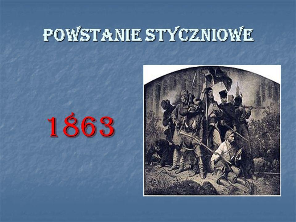 POWSTANIE STYCZNIOWE 1863