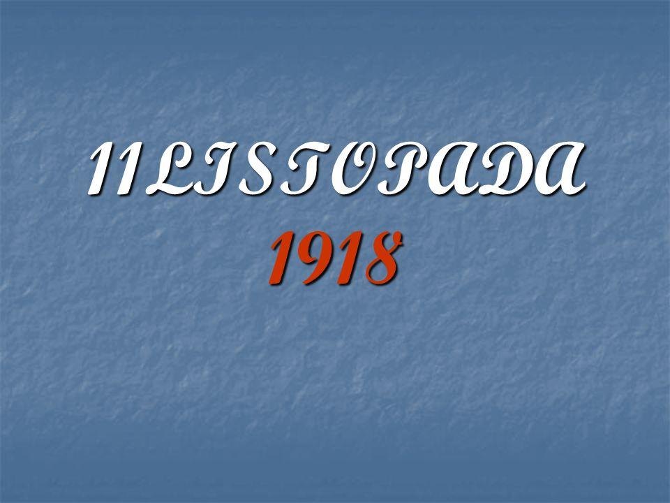 11LISTOPADA 1918