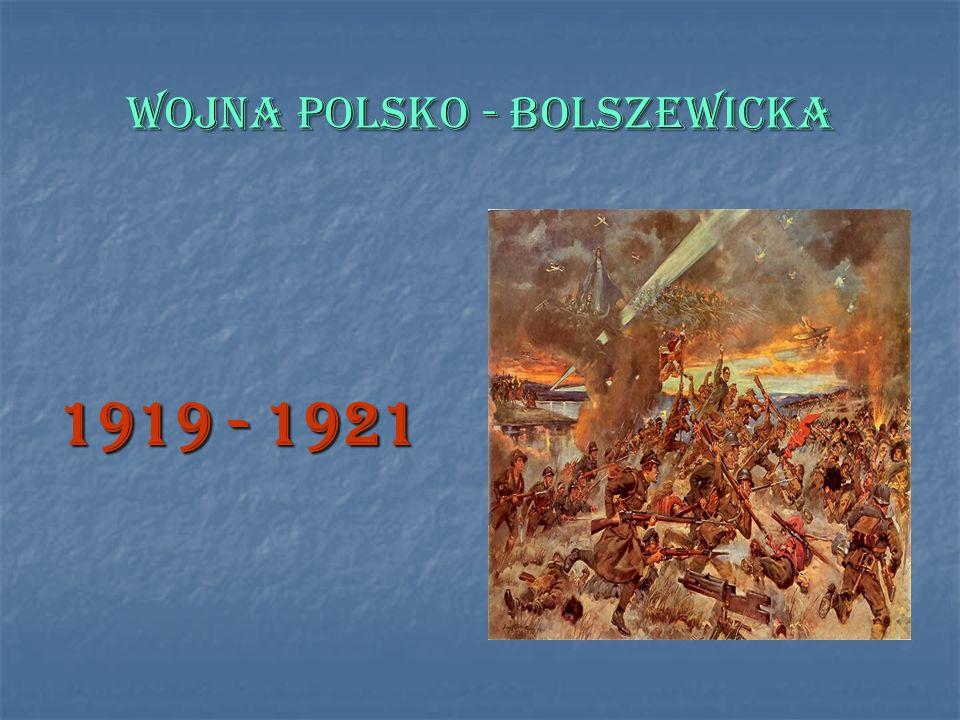 WOJNA POLSKO - BOLSZEWICKA