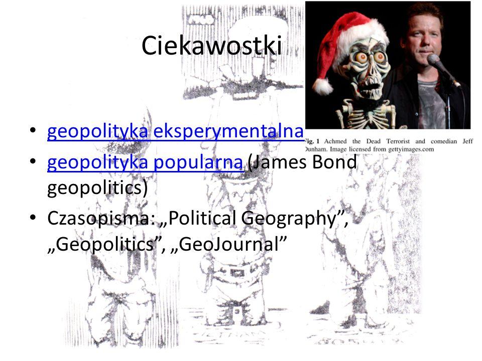 Ciekawostki geopolityka eksperymentalna