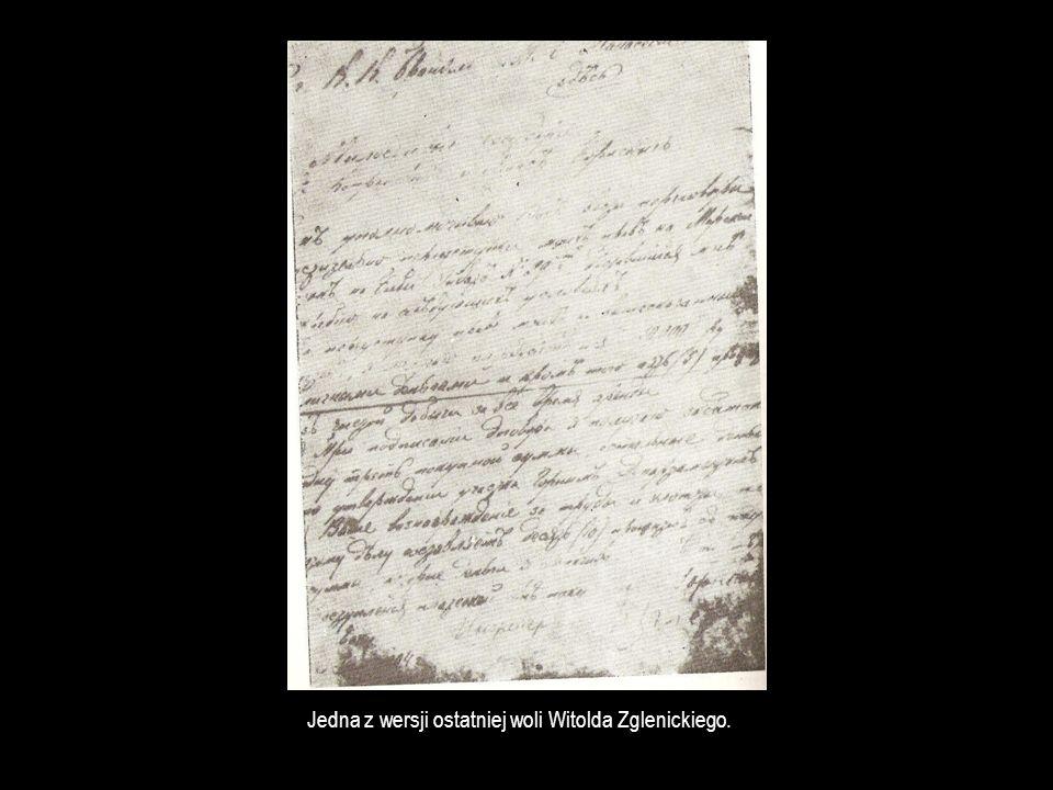 Jedna z wersji ostatniej woli Witolda Zglenickiego.