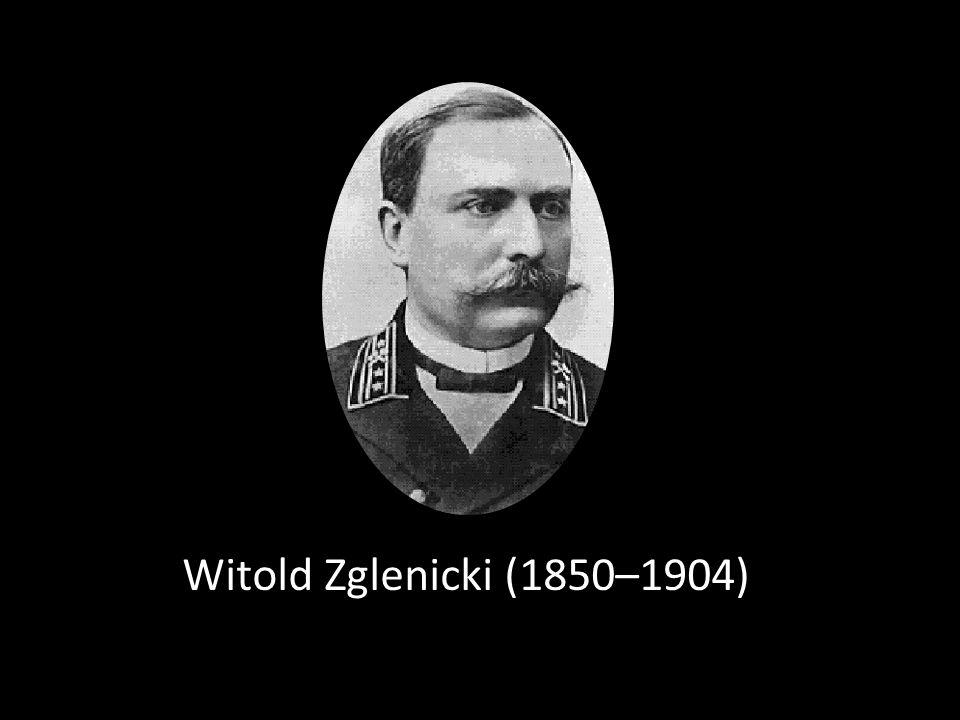 Witold Zglenicki (1850–1904)