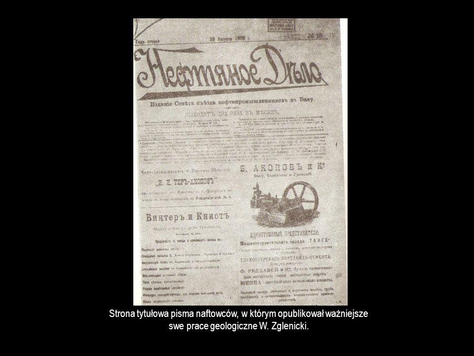 Strona tytułowa pisma naftowców, w którym opublikował ważniejsze swe prace geologiczne W. Zglenicki.