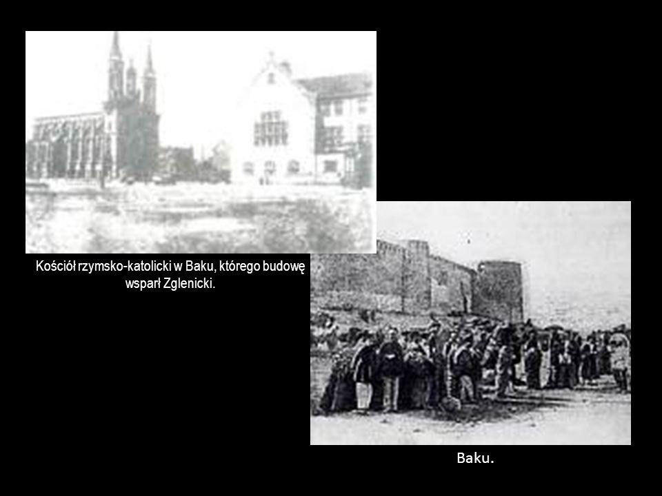 Kościół rzymsko-katolicki w Baku, którego budowę wsparł Zglenicki.