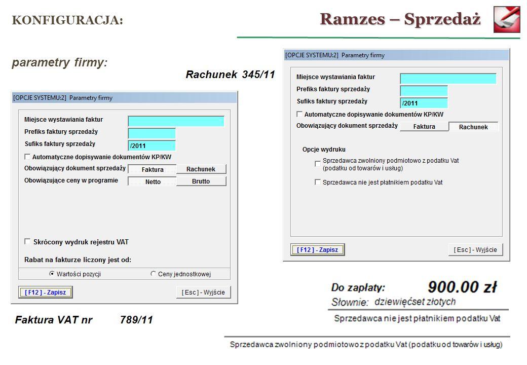 Ramzes – Sprzedaż KONFIGURACJA: parametry firmy: 11