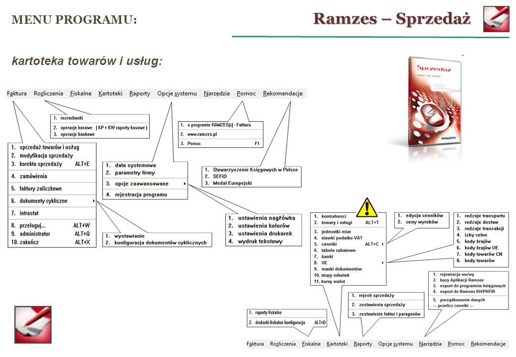 Ramzes – Sprzedaż MENU PROGRAMU: kartoteka towarów i usług: 18
