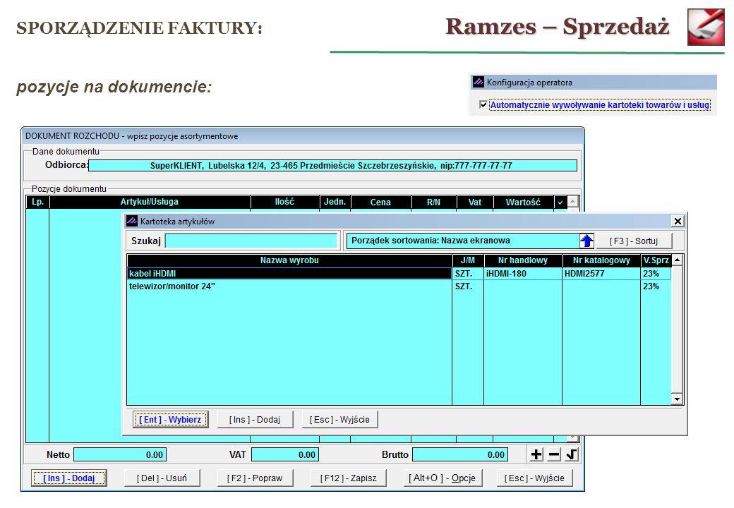 Ramzes – Sprzedaż SPORZĄDZENIE FAKTURY: pozycje na dokumencie: 25