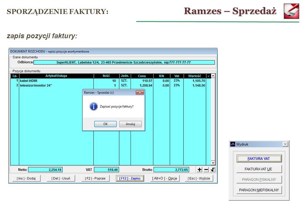 Ramzes – Sprzedaż SPORZĄDZENIE FAKTURY: zapis pozycji faktury: 28