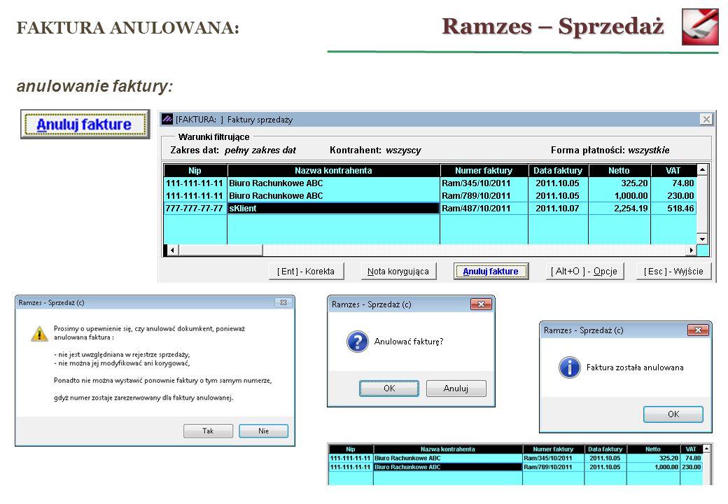Ramzes – Sprzedaż FAKTURA ANULOWANA: anulowanie faktury: 32