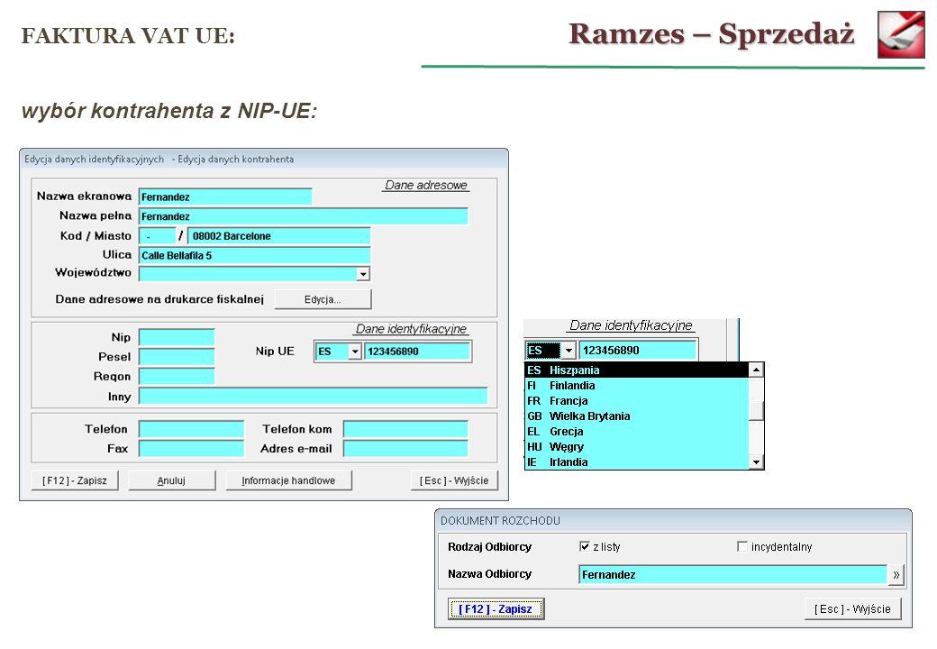 Ramzes – Sprzedaż FAKTURA VAT UE: wybór kontrahenta z NIP-UE: 49