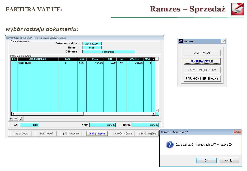 Ramzes – Sprzedaż FAKTURA VAT UE: wybór rodzaju dokumentu: 50