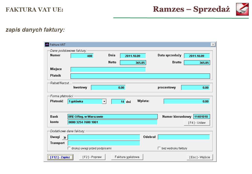 Ramzes – Sprzedaż FAKTURA VAT UE: zapis danych faktury: 51