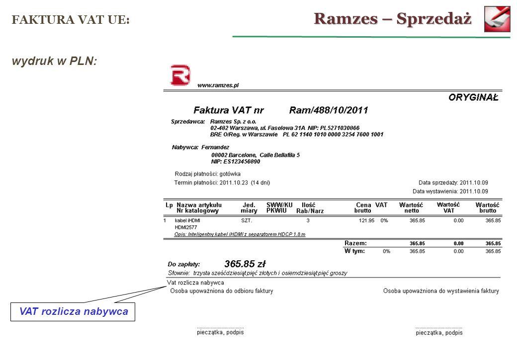 Ramzes – Sprzedaż FAKTURA VAT UE: wydruk w PLN: VAT rozlicza nabywca