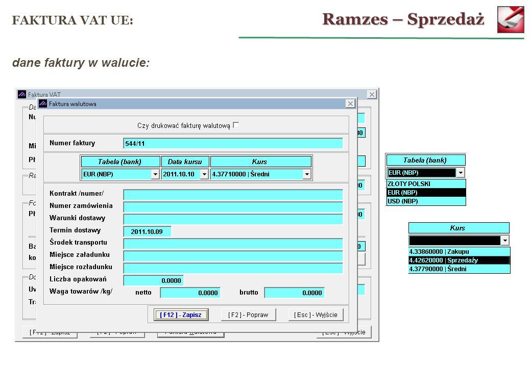 Ramzes – Sprzedaż FAKTURA VAT UE: dane faktury w walucie: 53