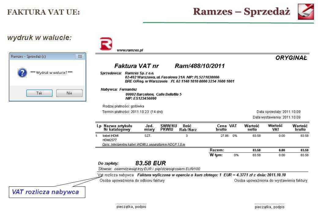 Ramzes – Sprzedaż FAKTURA VAT UE: wydruk w walucie: