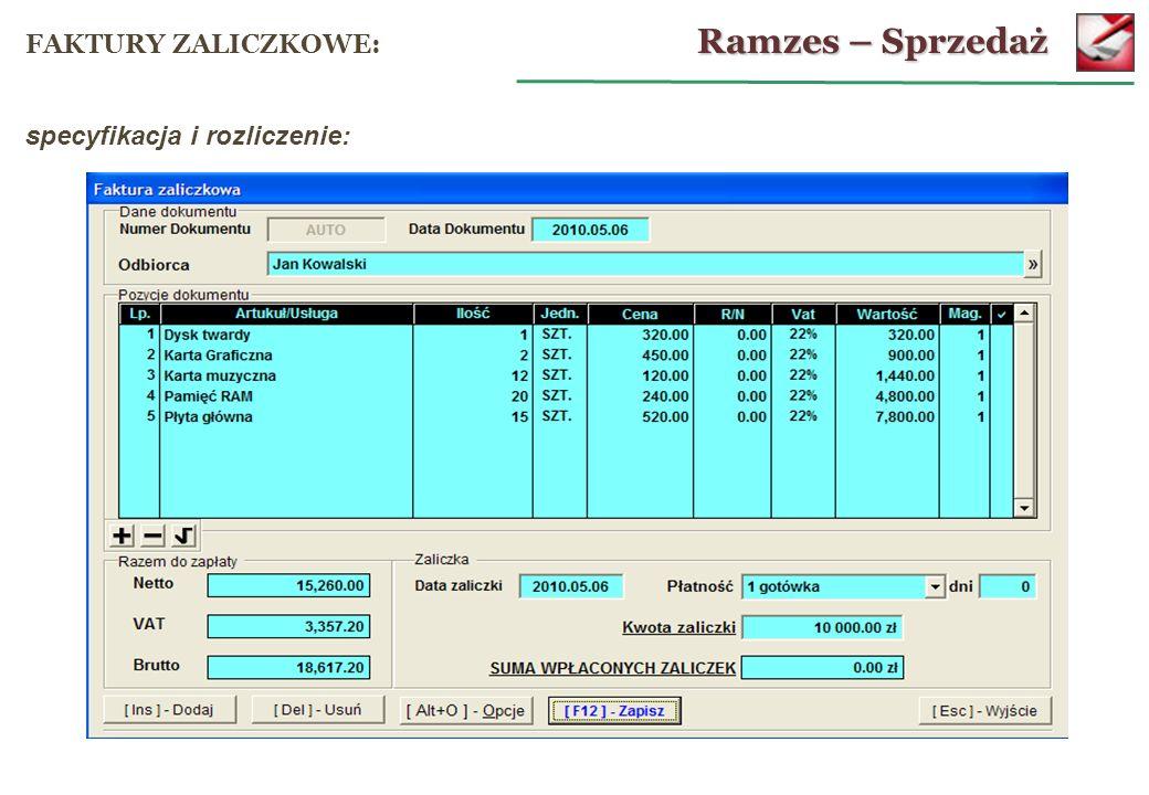 Ramzes – Sprzedaż FAKTURY ZALICZKOWE: specyfikacja i rozliczenie: 56