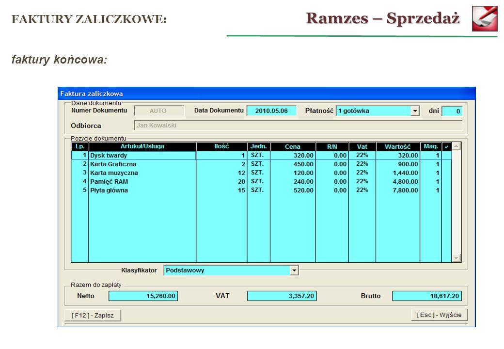 Ramzes – Sprzedaż FAKTURY ZALICZKOWE: faktury końcowa: 58