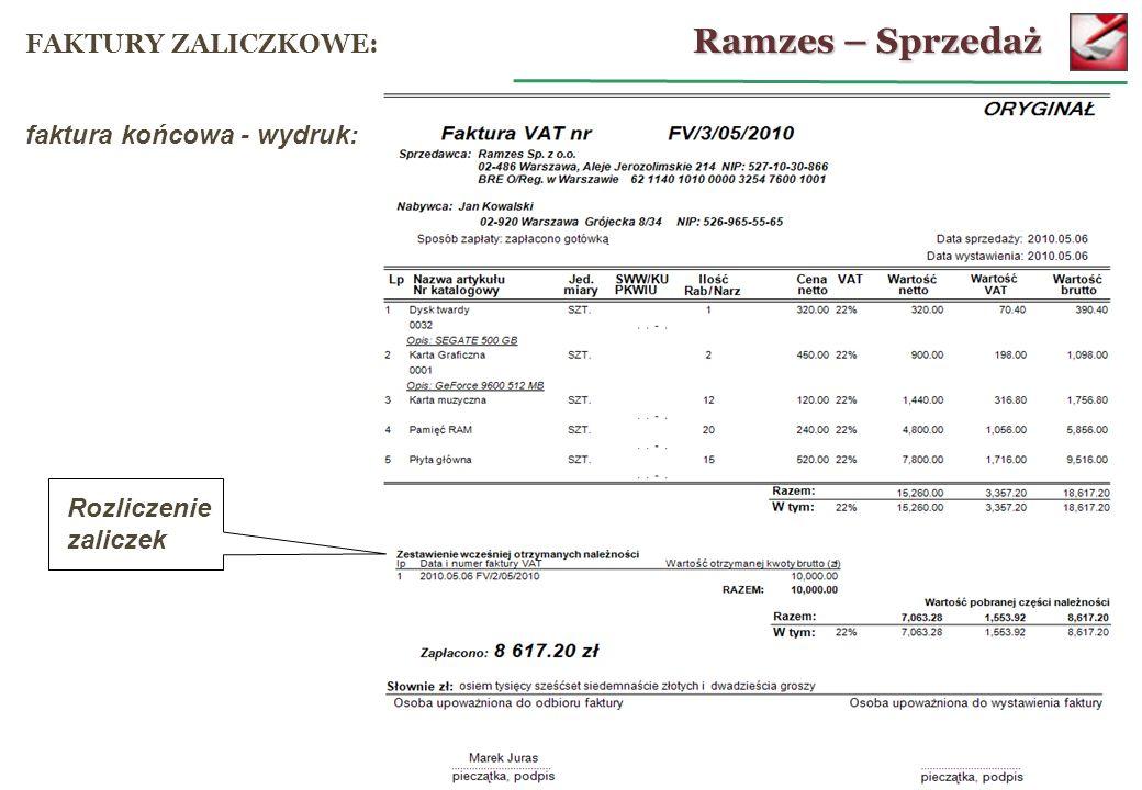 Ramzes – Sprzedaż FAKTURY ZALICZKOWE: faktura końcowa - wydruk: