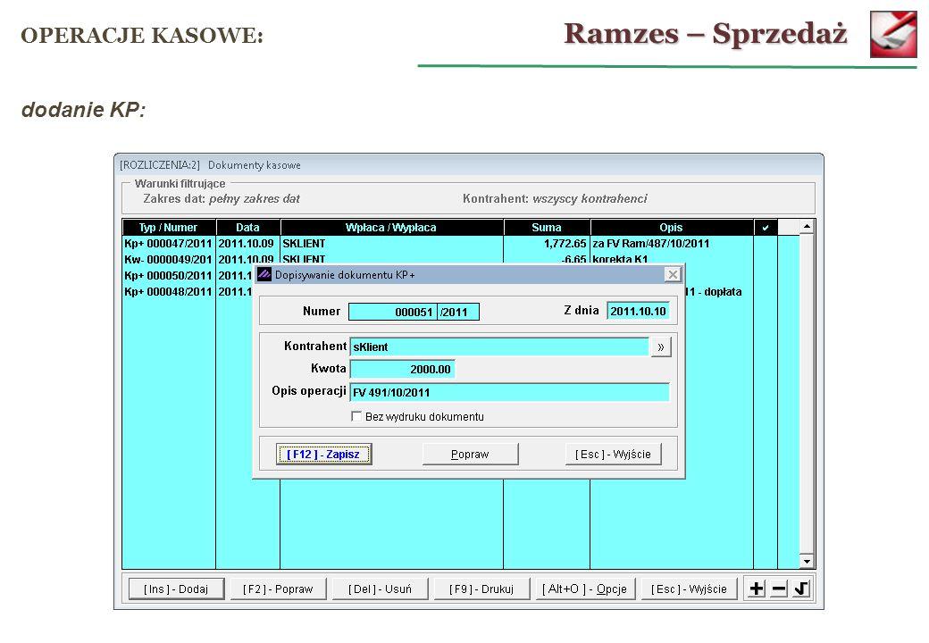 Ramzes – Sprzedaż OPERACJE KASOWE: dodanie KP: 62
